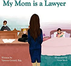 My Mom is a Lawyer