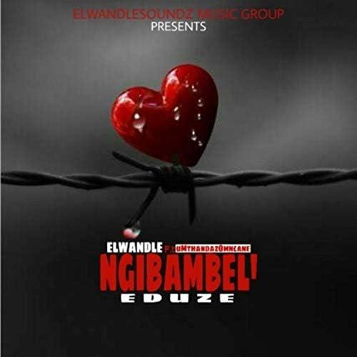ELwandleSoundz feat. Umthandazomncane