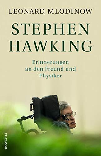 Stephen Hawking: Erinnerungen an den Freund und Physiker