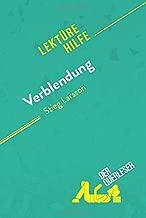 Verblendung von Stieg Larsson (Lektürehilfe): Detaillierte Zusammenfassung, Personenanalyse und Interpretation (German Edition)