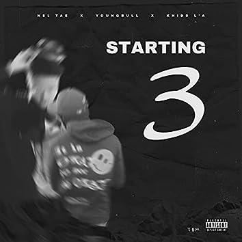 Starting 3 (feat. Youngbull & Khidd L'A)