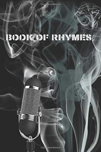 Rap star lyric book - Book of Rhymes: Rap hip hop grime drill trap lyrics book for rappers trappers artists mc's and singer songwriters music journal ... with inspirational cover who know how to rap