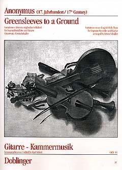 GREENSLEEVES TO A GROUND - arrangiert für Sopranblockflöte - (Querflöte) - Gitarre [Noten / Sheetmusic] Komponist: ANONYMUS