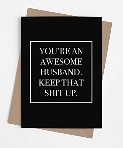 Funny anniversary card for husband | Original and unique joke card for Birthday, Father's Day, Retirement, Valentine's Day, Christmas. | Awesome and fun card for him