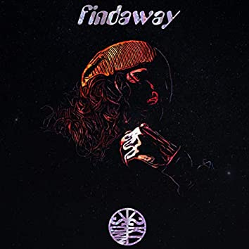Findaway (feat. Réh-Nay, Troublesome & Budi)
