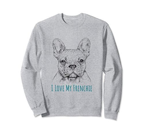 I love My Frenchie graphic - French Bulldog Sweatshirt