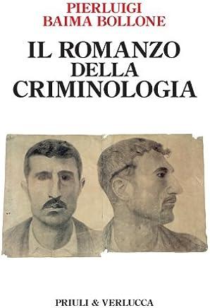 Il romanzo della criminologia