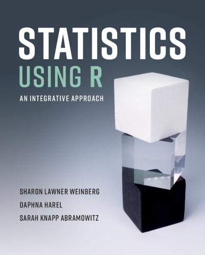 Statistics Using R: An Integrative Approach