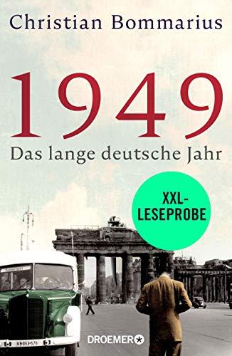 XXL-Leseprobe: 1949: Das lange deutsche Jahr