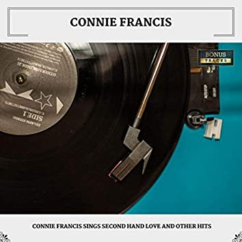 Connie Francis Sings Second Hand Love And Other Hits (With Bonus Tracks)