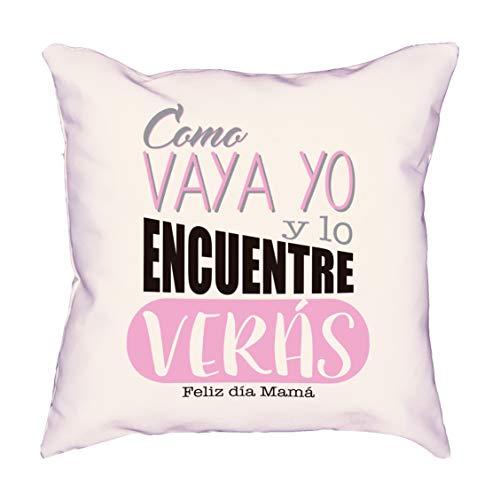 Muy Chulo Cojín como Vaya yo y lo encuentre VERÁS (35x35cm)
