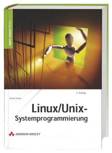 Linux- Unix- Systemprogrammierung.