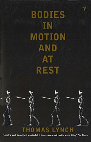 Bodies In Motion and At Rest (English Edition)
