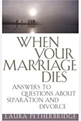 When Your Marriage Dies Paperback