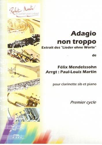 Partitions classique ROBERT MARTIN MENDELSSOHN F. - ADAGIO NON TROPPO, EXTRAIT DES LIEDER OHNE WORTE Clarinette