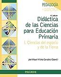 Didáctica de las Ciencias para Educación Primaria: I. Ciencias del espacio y de la Tierra