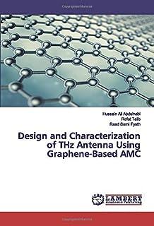 Design and Characterization of THz Antenna Using Graphene-Based AMC