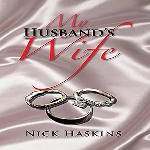 My Husband's Wife Audiobook By Nick Haskins cover art