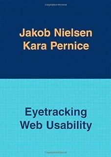 Eyetracking Web Usability Paperback December 14, 2009