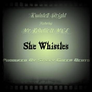 She Whistles