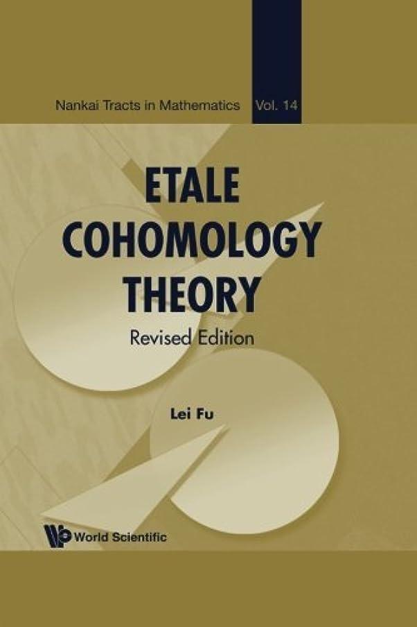 十分ではない頑丈合計Etale Cohomology Theory (Revised Edition)