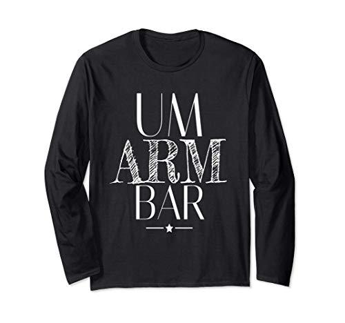Umarmbar Design für Männer und Frauen   Um Arm Bar Unisex Langarmshirt