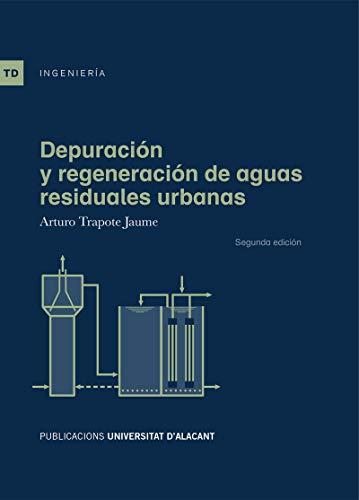 Depuración y regeneración de aguas residuales urbanas (2