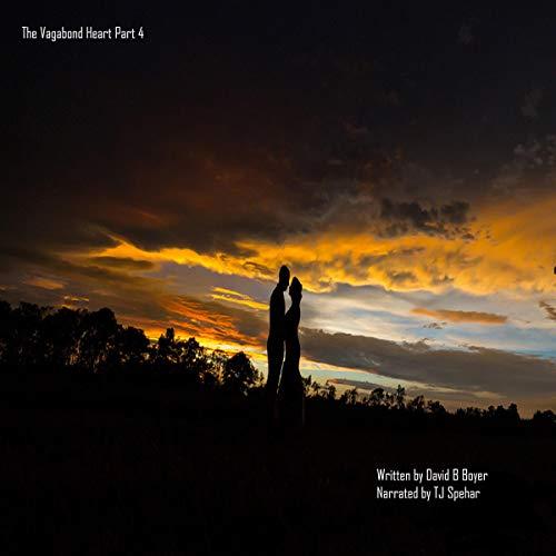 The Vagabond Heart, Part 3 audiobook cover art