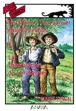 Huck Finn y Tom Sawyer entre los indios/ Huck Finn and Tom Sawyer among the Indians: La Conspiración De Tom Sawyer/ the Conspiracy of Tom Sawyer (Spanish Edition)