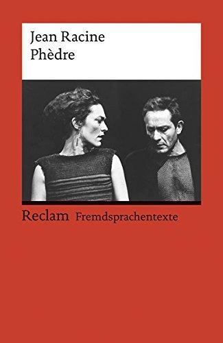 Phèdre: Französischer Text mit deutschen Worterklärungen. B2 (GER) (Reclams Universal-Bibliothek)