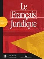 Le Français juridique - Livret d'activités de Michel Soignet