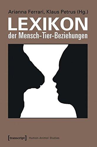 Lexikon der Mensch-Tier-Beziehungen (Human-Animal Studies)