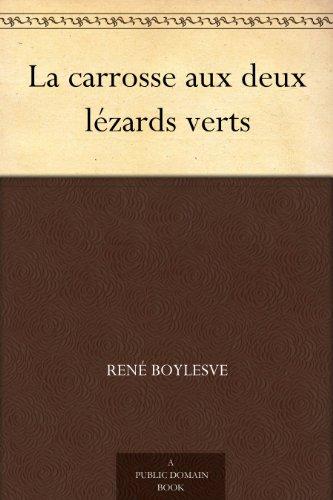 Couverture du livre La carrosse aux deux lézards verts