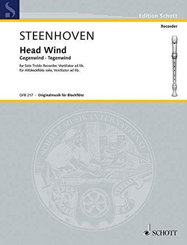 Head Wind: Gegenwind - Tegenwind. Alt-Blockflöte solo, Ventilator ad libitum. (Edition Schott)