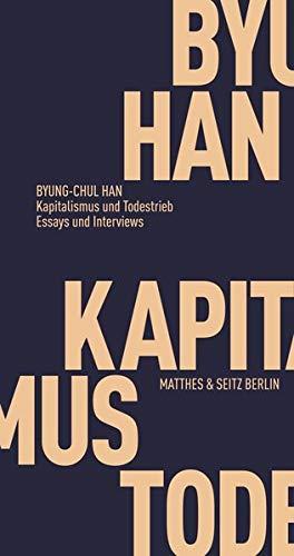 Kapitalismus und Todestrieb: Essays und Interviews (Fröhliche Wissenschaft)