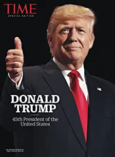 TIME Donald Trump Election Special: 45th President of the United States