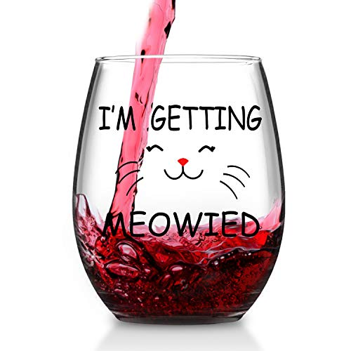 I'm Getting Meowied Wine Glass Wedding Engagement Bridal Shower Gifts for Fiancee Bride Her Cat Lover Funny Stemless Wine Glasses 15 Ounce (Glass 15 Ounce)