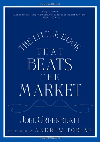The Little Book That Beats the Market (Little Book, Big Profits)