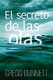 El secreto de las olas: Un thriller psicológico lleno de suspense y con un final inesperado