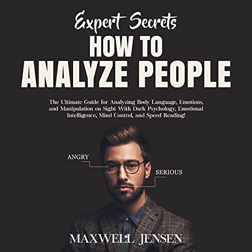 Download Expert Secrets - How to Analyze People: The Ultimate Guide for Analyzing Body Language, Emotions, an audio book