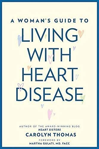 A Woman's Guide to Living with Heart Disease