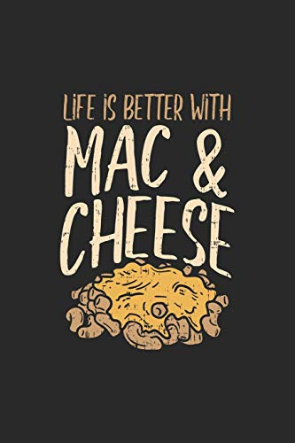 Life Is Better With Mac & Cheese: Mac N Cheese. Graph Paper Composition Notebook to Take Notes at Work. Grid, Squared, Quad Ruled. Bullet Point Diary, To-Do-List or Journal For Men and Women.