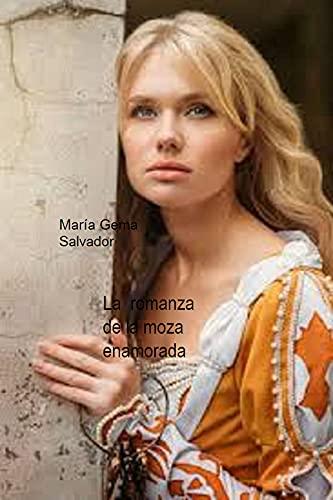 La romanza de la moza enamorada de María Gema Salvador