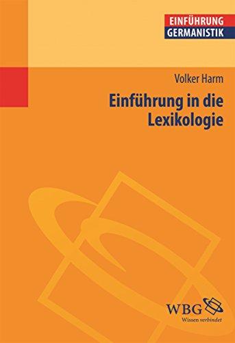 Einführung in die Lexikologie (Germanistik kompakt)