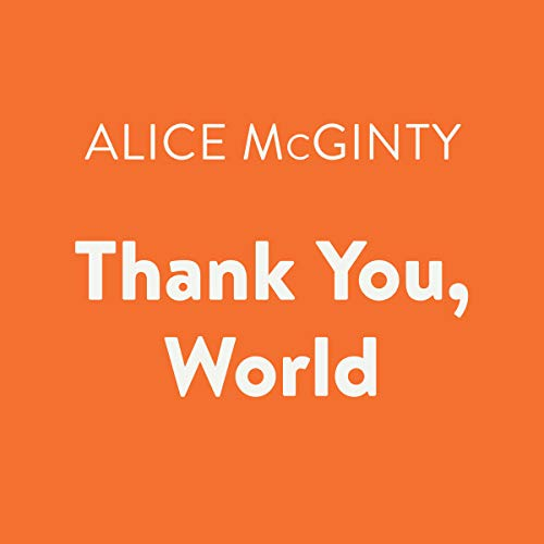 Thank You, World audiobook cover art