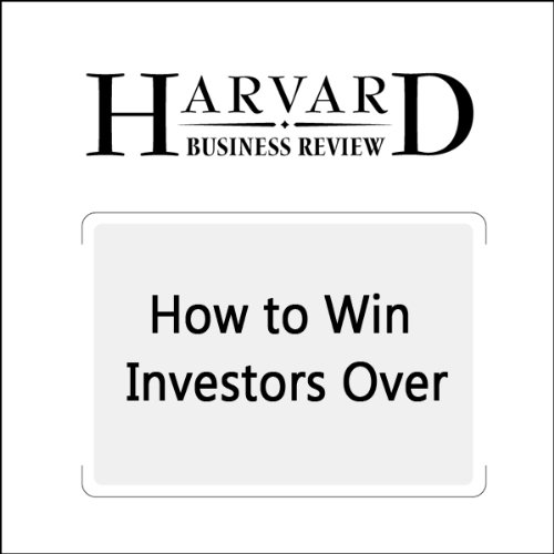 How to Win Investors Over (Harvard Business Review) audiobook cover art