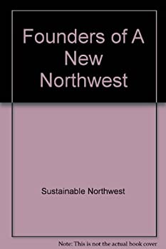 Paperback Founders of A New Northwest Book