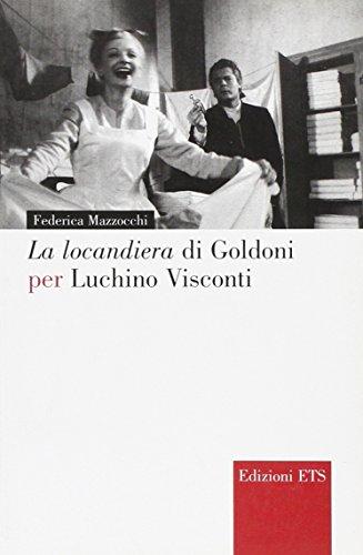 La locandiera di Goldoni per Luchino Visconti