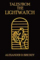 Tales From The Lightwatch