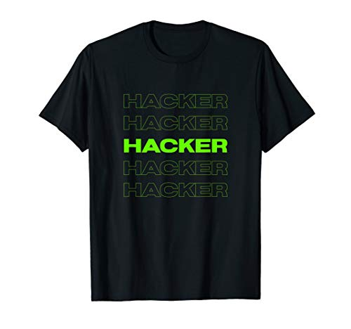 Hacker | Cool Cybersecurity IT Computer Hacker Gift | Hacker T-Shirt
